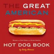 Great American Hot Dog Book