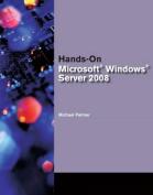 Hands-On Microsoft Windows Server 2008 Administration