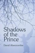 Shadows of the Prince