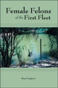 Female Felons of the First Fleet