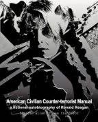American Civilian Counter-terrorist Manual