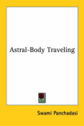 Astral-Body Traveling