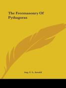 The Freemasonry of Pythagoras