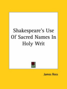 Shakespeare's Use of Sacred Names in Holy Writ