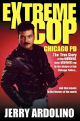 Extreme Cop: Chicago PD