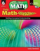 Math Stretches, Levels K-2