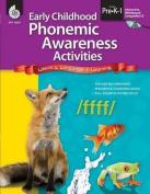 Early Childhood Phonemic Awareness Activities, Grades Pre-K-1