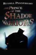 The Prince of the Shadow Warriors