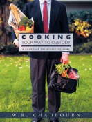 Cooking Your Way To Custody