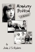 Monkery Bottom: A Memoir