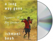 A Long Way Gone [Audio]