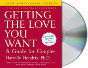 Getting the Love You Want [Audio]