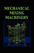 Mechanical Mixing Machinery