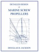 Detailed Design of Marine Screw Propellers
