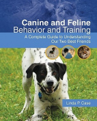 Canine and Feline Behavior and Training