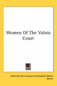 Women of the Valois Court