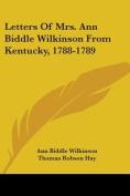 Letters of Mrs. Ann Biddle Wilkinson from Kentucky, 1788-1789