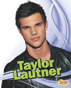 Taylor Lautner (Snap Books