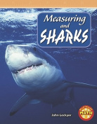 Measuring and Sharks (Real World Math