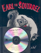 Earl the Squirrel [With Book] [Audio]