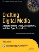 Crafting Digital Media