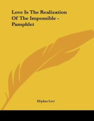 Love Is the Realization of the Impossible - Pamphlet
