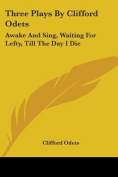Three Plays by Clifford Odets