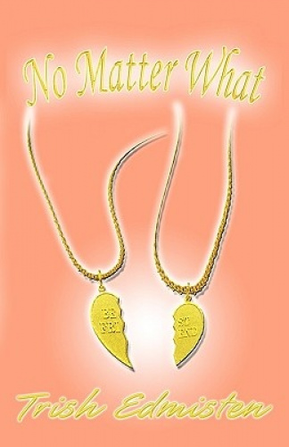 No Matter What by Trish Edmisten.