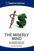 The Miserly Mind