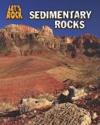 Sedimentary Rocks (Let's Rock)