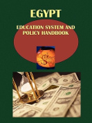Egypt Education System and Policy Handbook Volume 1 Strategic Information and Important Reforms