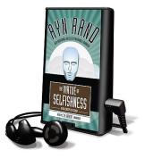 The Virtue of Selfishness [Audio]