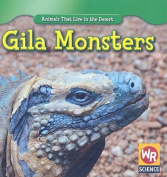 Gila Monsters (Animals That Live in the Desert