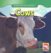 Cows (Animals That Live on the Farm