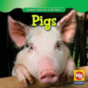 Pigs (Animals That Live on the Farm