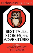 Best Tales, Stories, and Adventures