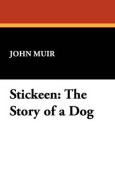 Stickeen: The Story of a Dog