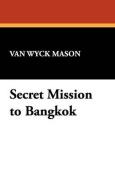 Secret Mission to Bangkok