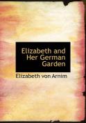 Elizabeth and Her German Garden [Large Print]