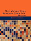 Short Works of Helen Bannerman