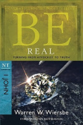 Be Real: Turning from Hypocrisy to Truth
