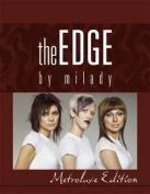 The Edge: Metroluxe Edition