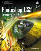 Photoshop CS5 Trickery & FX [With DVD]
