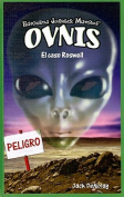 Ovnis: El Caso Roswell = UFOs [Spanish]