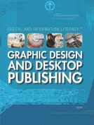 Graphic Design and Desktop Publishing