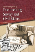 Documenting Slavery and Civil Rights