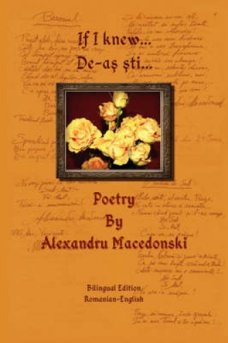 If I Knew... by Alexandru Macedonski.