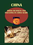 Doing Business and Investing in China Guide
