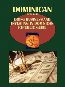 Doing Business and Investing in Dominican Republic Guide