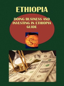 Doing Business and Investing in Ethiopia Guide